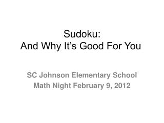 Sudoku: And Why It's Good For You