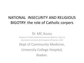 NATIONAL  INSECURITY AND RELIGIOUS BIGOTRY: the role of Catholic corpers