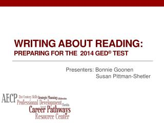 Writing about Reading:  Preparing  for the   2014  GED ® Test