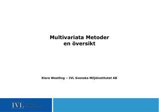 Multivariata Metoder en översikt