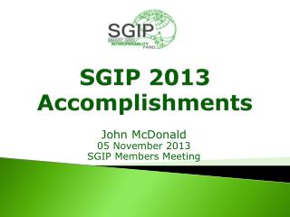 SGIP 2013 Accomplishments