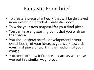 Fantastic Food brief