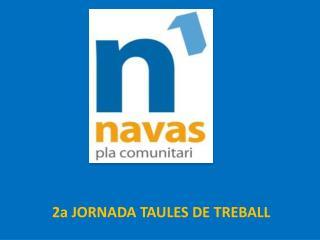 2a JORNADA TAULES DE TREBALL