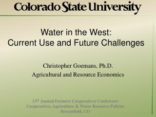 Water in the West:  Current Use and Future Challenges