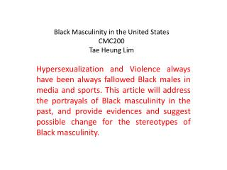 Black Masculinity in the United States CMC200 Tae Heung Lim