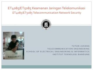Tutun  Juhana  Telecommunication engineering School of electrical engineering & informatics