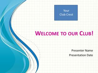 Welcome to our Club!