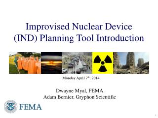 Improvised Nuclear  Device  (IND) Planning Tool Introduction