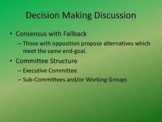 Decision Making Discussion