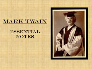 Mark Twain Essential Notes