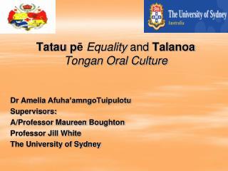 Tatau  p ē Equality  and  Talanoa Tongan Oral Culture