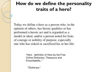 How do we define the personality traits of a hero?