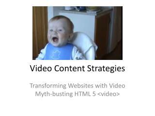 Video Content Strategies