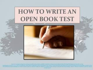 HOW TO WRITE AN OPEN BOOK TEST