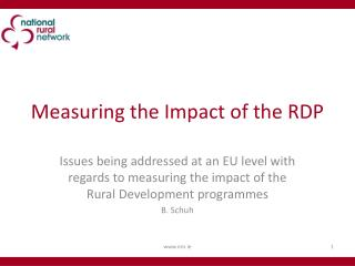 Measuring the Impact of the RDP