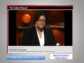 Watch the video at Colbert Nation