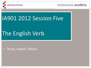 IA901 2012 Session Five The English Verb