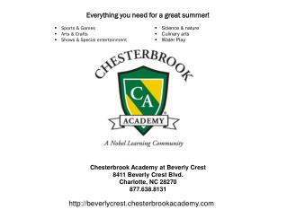 Chesterbrook Academy at Beverly Crest 8411 Beverly Crest Blvd. Charlotte, NC 28270 877.638.8131