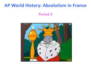 AP World History: Absolutism in France