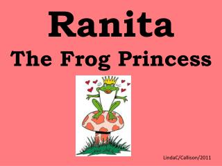 Ranita The Frog Princess