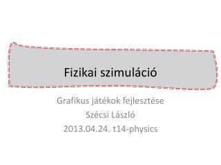 Fizikai szimul áció