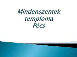 Mindenszentek temploma Pécs