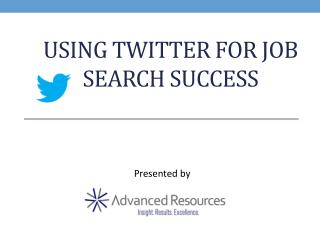 Using Twitter for Job Search Success