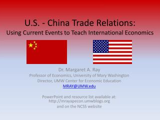 U.S. - China Trade Relations:  Using Current Events to Teach International Economics