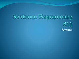 Sentence  Diagramming #11