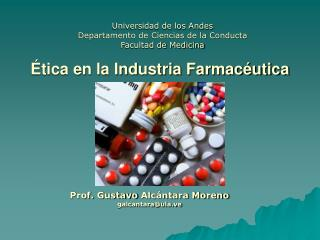 Ética en la Industria Farmacéutica