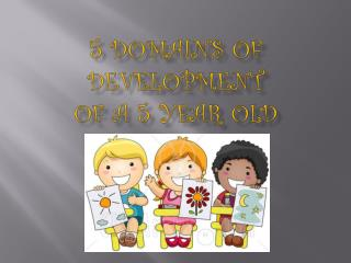 5 Domains of Development of a 5 year old