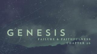 Failure &  FAithfulness Chapter 26