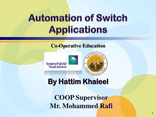 Automation of Switch Applications