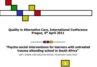 Quality in Alternative Care, International Conference Prague, 4 th  April 2011