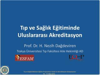 Tıp ve Sağlık Eğitiminde Uluslararası Akreditasyon