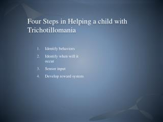 Four Steps in Helping a child with Trichotillomania