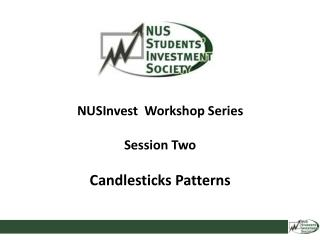 NUSInvest   Workshop Series Session Two Candlesticks Patterns