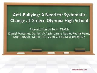 Anti-Bullying: A Need for Systematic Change at Greece Olympia High School