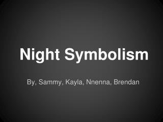 Night Symbolism