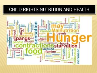 Child  Rights:Nutrition  and Health