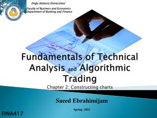 Fundamentals  of Technical Analysis  and  Algorithmic Trading Chapter 2: Constructing charts