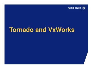 Tornado and VxWorks
