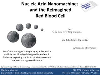 Nucleic Acid Nanomachines  and the Reimagined  Red Blood Cell