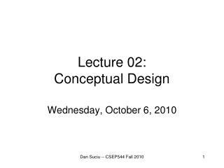 Lecture  02: Conceptual Design