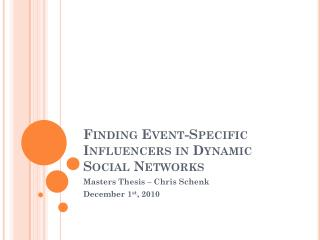 Finding Event-Specific Influencers in Dynamic Social Networks