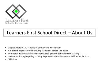 Learners First School Direct – About Us