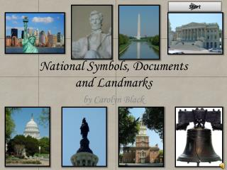 National Symbols, Documents  and Landmarks