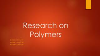Research on Polymers