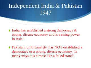 Independent  India & Pakistan 1947