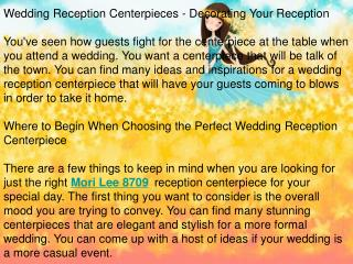 Wedding Reception Centerpieces - Decorating Your Reception